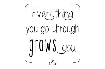 Everything-you-go-through-grows-you-DEF